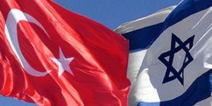 İsrail'den kritik Türkiye kararı